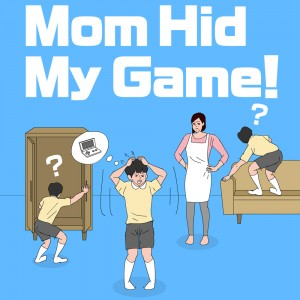 Cover Mom Hid My Game!