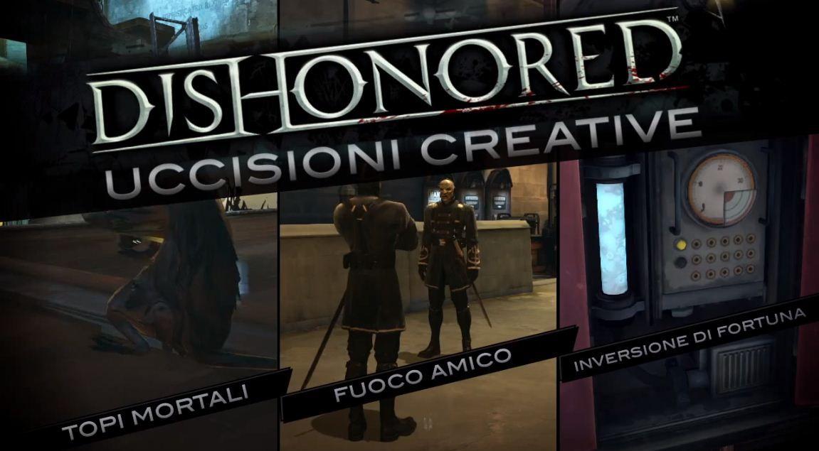 Nuovo video per Dishonored: Uccisioni creative