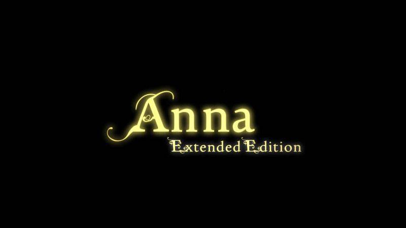 Annunciato il rilascio di Anna - Extended Edition