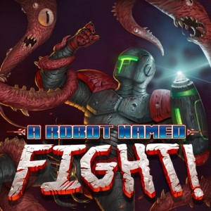 Cover A Robot Named Fight!