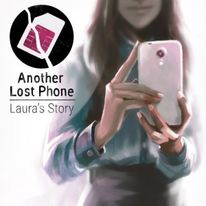 Cover Another Lost Phone: Laura's Story