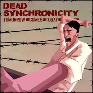 Cover Dead Synchronicity: Tomorrow Comes Today