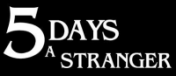 Cover 5 Days a Stranger