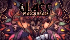 Cover Glass Masquerade