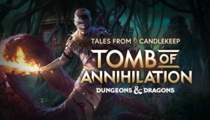 Cover Tales from Candlekeep: Tomb of Annihilation