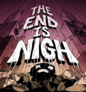 Cover The End Is Nigh (PC)