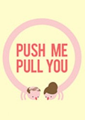 Cover Push Me Pull You