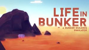 Cover Life in Bunker