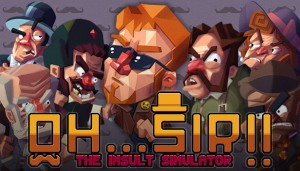 Cover Oh...Sir! The Insult Simulator