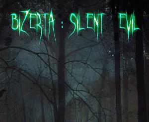 Cover Bizerta: Silent Evil