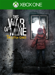 Cover This War of Mine: The Little Ones